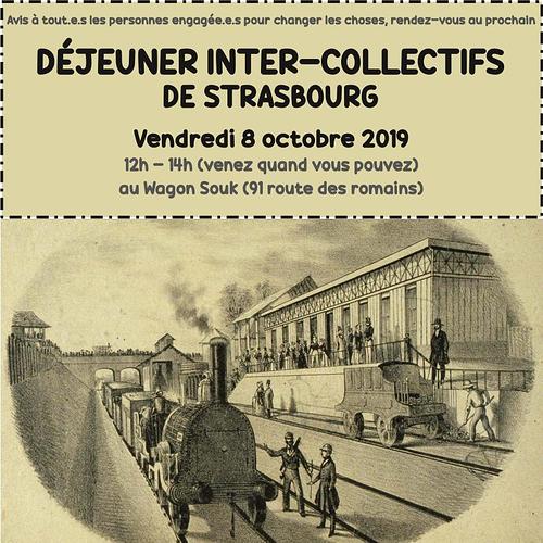 Avis à toutes les personnes engagées pour changer les choses, rendez-vous au prochain déjeuner inter-collectifs de Strasbourg Vendredi 8 octobre 2019 de 12h à 14h au Wagon Souk 91 route des Romains.l.png